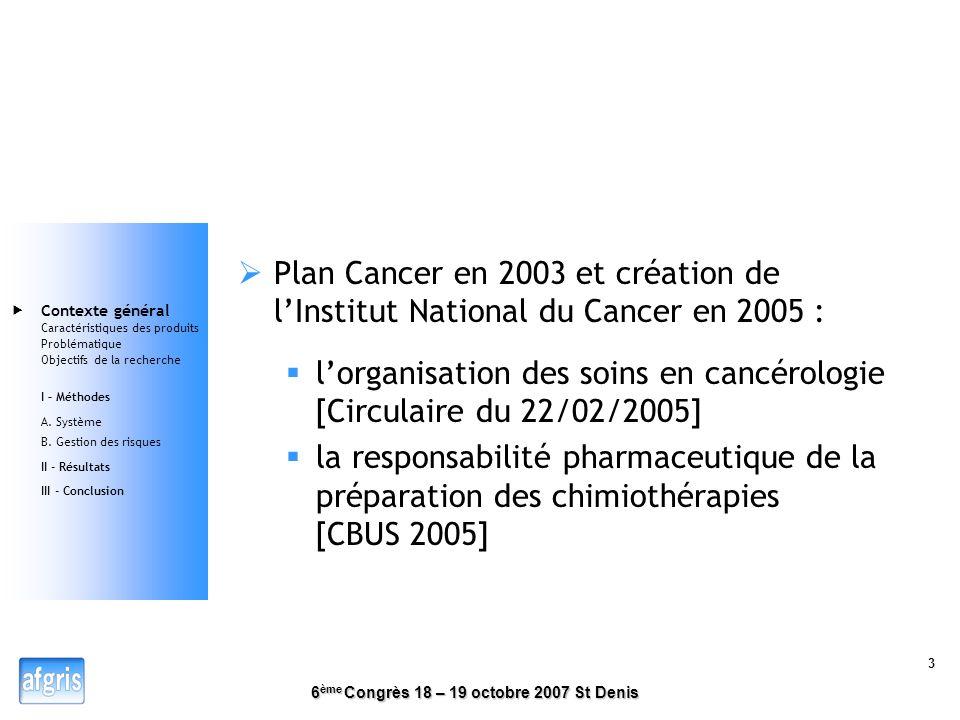 l'organisation des soins en cancérologie [Circulaire du 22/02/2005]